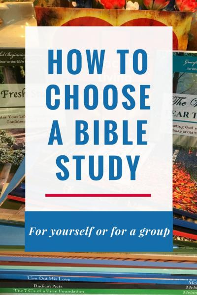 "How to Choose a Bible Study - from Melanie Newton's E-Course ""How to Lead a Bible Study"""
