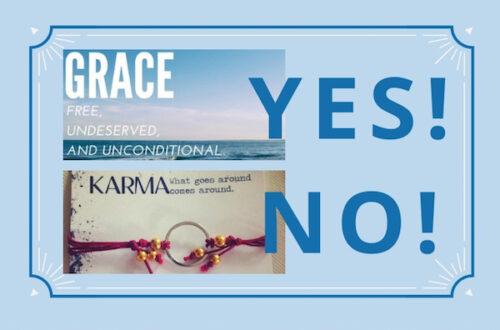 Karma versus Grace
