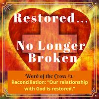 Reconciliation-RestoredRelationshipWithGod-MelanieNewton