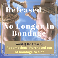 Redemption-Released-NoLongerInBondageToSin