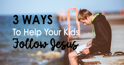 Kids Follow Jesus