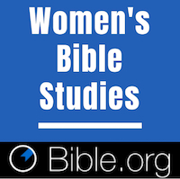women's bible studies on bible.org