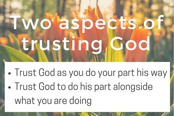 Two aspects of trusting God illustrated by Nehemiah